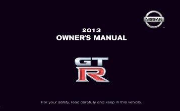 2013 Nissan GTR Owner's Manual - Nissan Publications