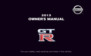 2013 Nissan GTR Owner's Manual - Nissan Publications