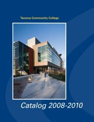 Catalog 2008-2010 - Tacoma Community College