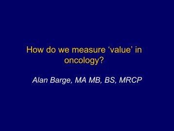 examples from the field of oncology - Alan Barge - TOPRA
