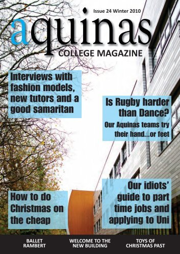 Interviews with fashion models, new tutors and a ... - Aquinas College