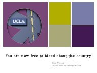 You are now free to bleed about the country. - UCLA Center for ...