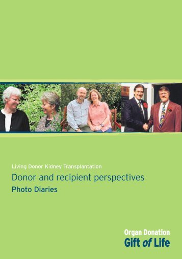 Donor and recipient perspectives - Photo diaries - Organ Donation