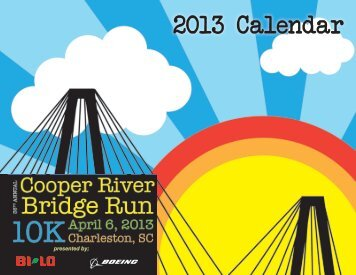 2013 Calendar - Cooper River Bridge Run