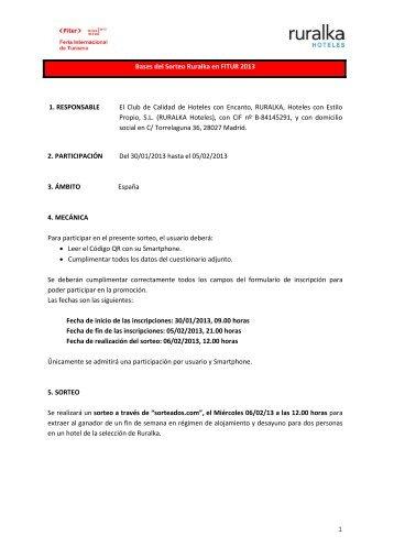 Bases del Sorteo Ruralka en FITUR 2013 1. RESPONSABLE El ...