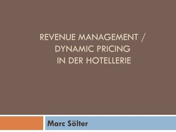 Revenue Management / Dynamic Pricing /