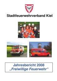 Jahresbericht StFV Kiel - 2008 - Freiwillige Feuerwehr Kiel - Russee