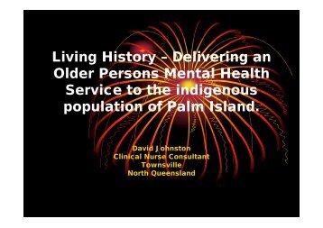Living History – Delivering an Older Persons Mental Health Service ...