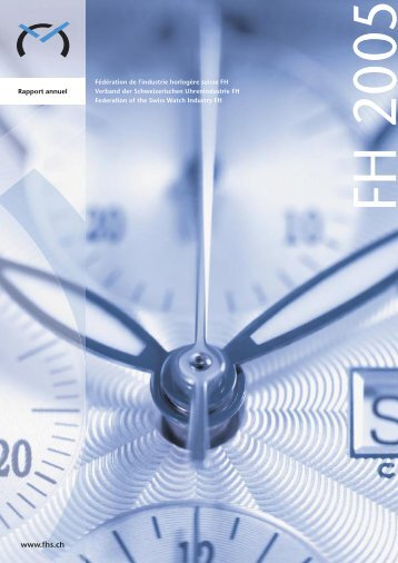 Rapport d'activité 2005 - Federation of the Swiss Watch Industry FH