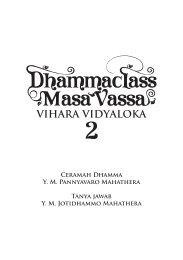 Dhammaclass Masa Vassa Vihara Vidyaloka 2 - DhammaCitta