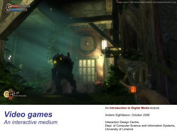 Video games - Interaction Design Centre - University of Limerick