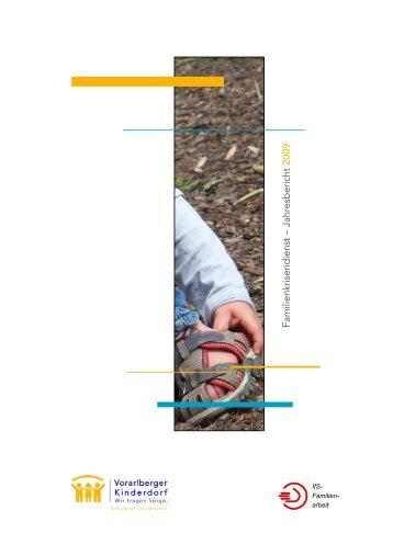 Familienkrisendienst – Jahresbericht 2009 - Vorarlberger Kinderdorf