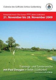21. November bis 28. November 2009 - Golfclub Schloss Goldenberg