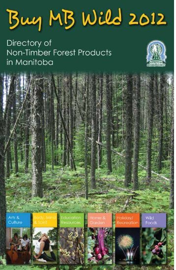 2012 MB Wild Directory of Non-Timber Forest Products 1 - Manitoba ...
