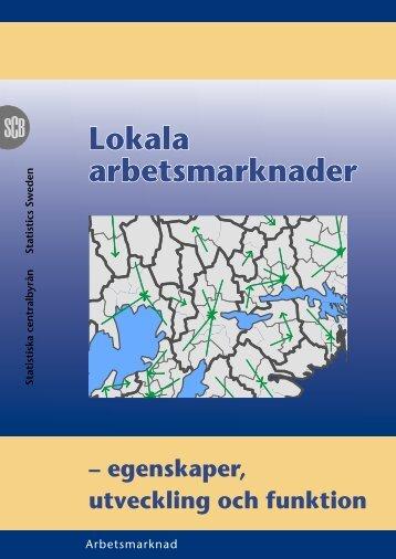 Lokala arbetsmarknader (pdf) - Statistiska centralbyrån