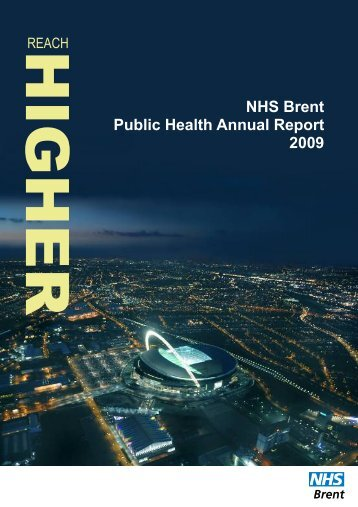 NHS Brent Public Health Annual Report 2009 - Meetings, agendas ...