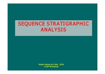 Sequence Stratigraphic Analysis – Mr. Robert Wong Hin ... - CCOP