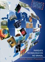 Parques Tecnológicos no Brasil: Estudo, Análise e ... - Anprotec