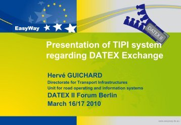 Presentation of TIPI system regarding DATEX Exchange ... - datex2