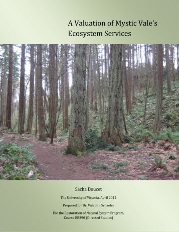 An Ecosystem Valuation of Mystic Vale - UrbanEcology.ca