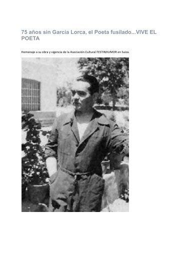 75 años sin García Lorca, el Poeta fusilado...VIVE EL POETA Agosto ...