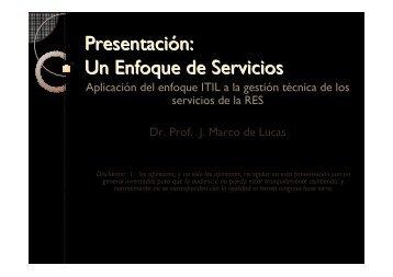 Presentación: Un Enfoque de Servicios