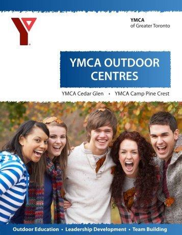 YMCA Outdoor Centres Brochure - YMCA of Greater Toronto