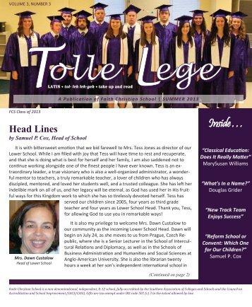 Tolle Lege Summer 2013 - Faith Christian School