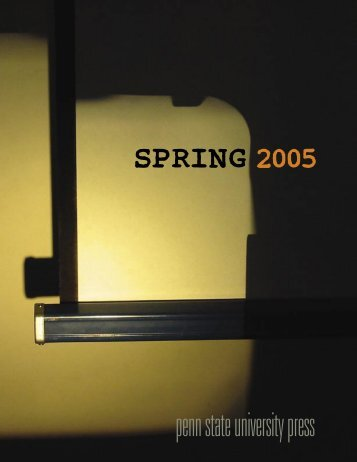 Spring 2005 Catalog.indd - Pennsylvania State University Press