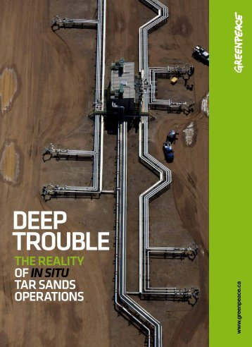 bk-DEEP TROUBLE THE REALITY OF IN SITU TAR SANDS OPERATIONS