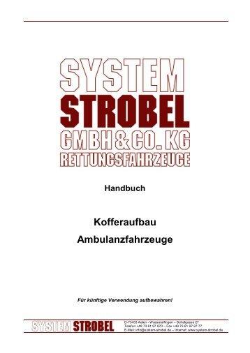 Handbuch Kofferaufbau Ambulanzfahrzeuge - System-Strobel