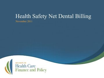 Health Safety Net Dental Billing - Massachusetts League of ...