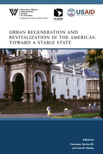 urban regeneration and revitalization in the americas - Woodrow ...