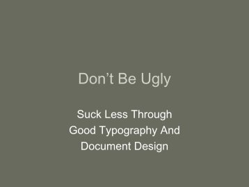 Don't Be Ugly - The Appellate Record