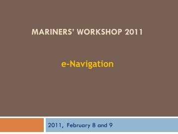 MARINERS' WORKSHOP 2011