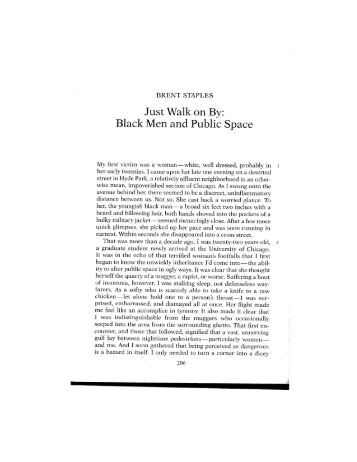 brent staples black men and public spaces Rhetorical uses in black men and public space by brent staples rhetorical uses in black men and public space by brent staples black men and public space was also his interesting work with numerous rhetorical uses adding more effects in describing his experience on more than.