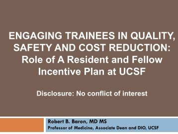 Hot Topics in Quality and Safety: A GME Perspective