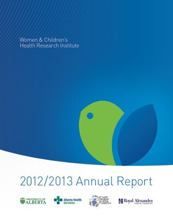 2012/2013 Annual Report - Womens and Children's Health ...