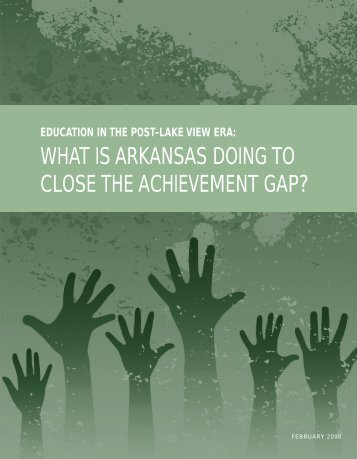 WHAT IS ARKANSAS DOING TO CLOSE THE ACHIEVEMENT GAP?