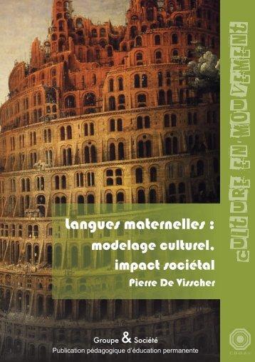 Langues maternelles : modelage culturel, impact sociétal - Cdgai.be