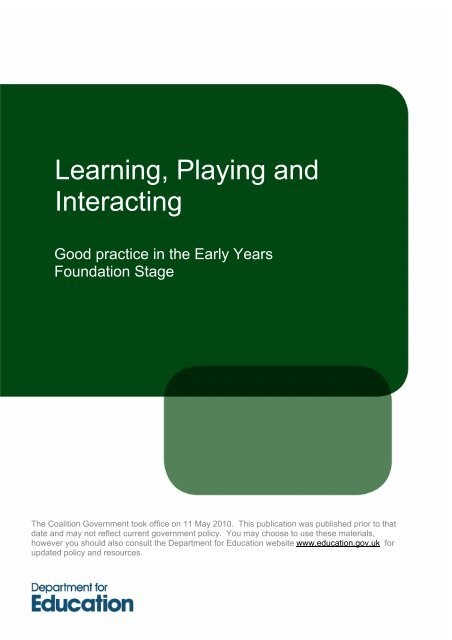Learning, Playing and Interacting - Good practice in the Early Years ...