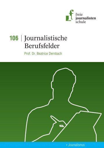 Journalistische Berufsfelder - Freie Journalistenschule