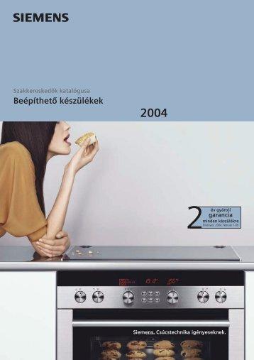 Beépíthetô készülékek 2004 - Rex-Plus 2000 Kft.
