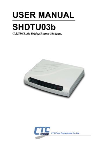 SHDSL.bis Routers - CTC Union Technologies Co.,Ltd.