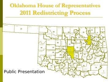 Redistricting Process Presentation - Oklahoma House of ...