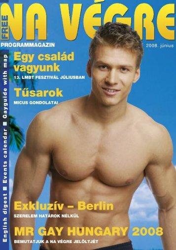 Tûsarok Exkluzív – Berlin MR GAY HUNGARY 2008 Egy család ...