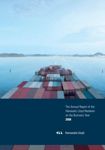 The Annual Report of the Hanseatic Lloyd Reederei on the Business ...