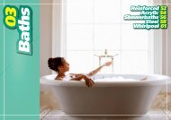 Reinforced 52 Acrylic 54 Showerbaths 56 Steel 58 Whirlpool 61