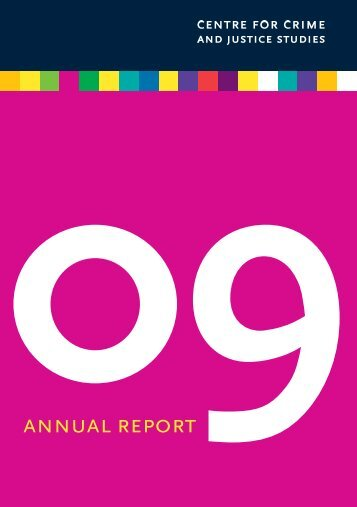 09ANNUAL REPORT - Centre for Crime and Justice Studies