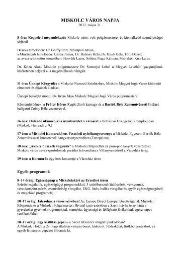 MISKOLC VÁROS NAPJA 2012. május 11. - Programok